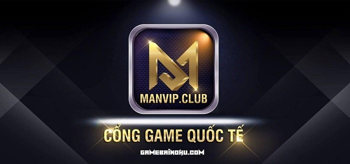 song-bai-manvip-club